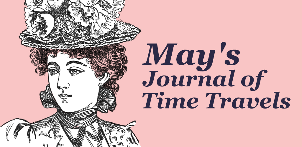 May's Journal of Time Travels